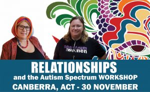 Relationships & the Autism Spectrum Workshop with Barb Cook & Yenn Purkis – Canberra ACT 30 November 2019 @ RAIDERS Belconnen